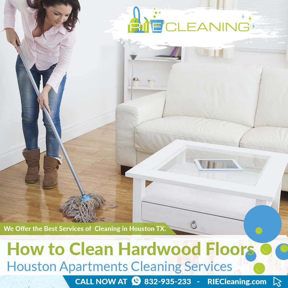 RIE Cleaning - How to Clean Hardwood Floors